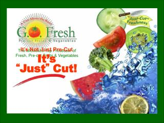 The Midwest's Top Processor of Fresh, Pre-cut Fruits & Vegetables