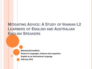 Mitigating Advice: A Study of Iranian L2 Learners of English and Australian English Speakers