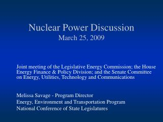 Nuclear Power Discussion March 25, 2009