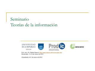 Seminario  Teorías de la información
