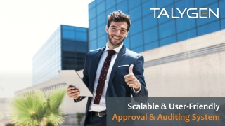 Scalable & User-Friendly Approval & Auditing System