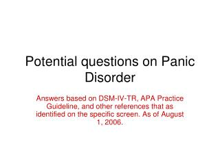 Potential questions on Panic Disorder