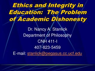 Ethics and Integrity in Education:  The Problem of Academic Dishonesty