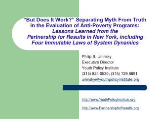 But Does It Work  Separating Myth From Truth in the Evaluation of Anti-Poverty Programs: Lessons Learned from the  Part