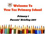 Welcome To Yew Tee Primary School