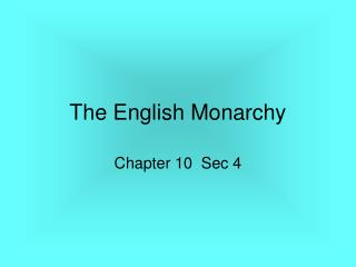 The English Monarchy