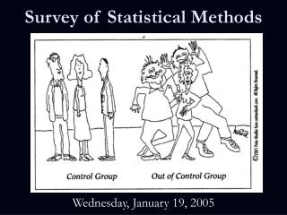 Survey of Statistical Methods