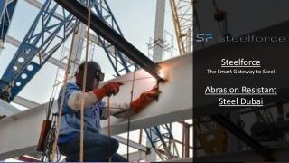 Abrasion Resistant - Steel Dubai