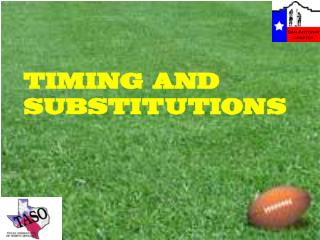 TIMING AND SUBSTITUTIONS