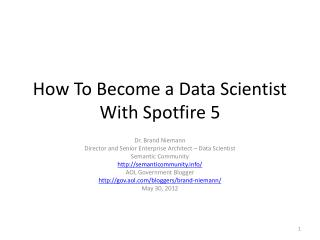 How To Become a Data Scientist With Spotfire 5