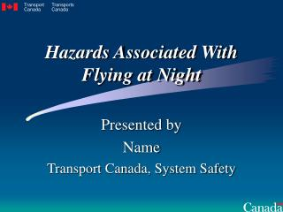 Hazards Associated With Flying at Night
