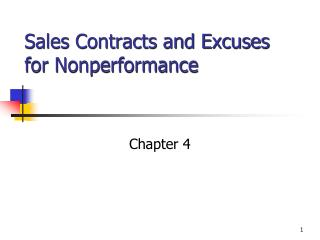 Sales Contracts and Excuses for Nonperformance