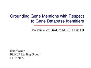 Grounding Gene Mentions with Respect to Gene Database Identifiers