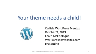 Your theme needs a child!