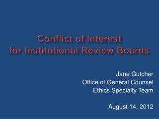 Conflict of Interest for Institutional Review Boards