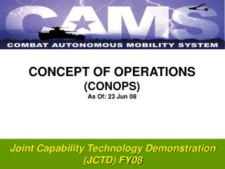 Joint Capability Technology Demonstration (JCTD) FY08