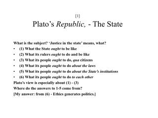 [ 1 ] Plato's  Republic,  - The State