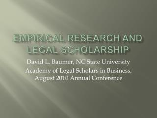 Empirical Research and Legal Scholarship
