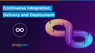 Continuous Integration, Delivery & Deployment   CI/CD Tutorial For Beginners   DevOps   Simplilearn