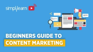 Beginners Guide To Content Marketing 2020   Content Marketing Tips   Content Marketing   Simplilearn