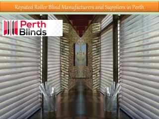 Reputed Roller Blind Manufacturers and Suppliers in Perth