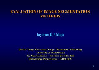 EVALUATION OF IMAGE SEGMENTATION METHODS