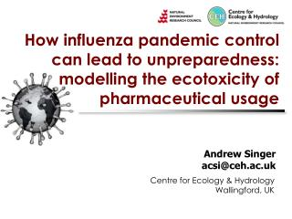 How influenza pandemic control can lead to unpreparedness: modelling the ecotoxicity of pharmaceutical usage