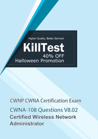 CWNP CWNA Certified CWNA-108 Study Guide V8.02 Killtest 2020