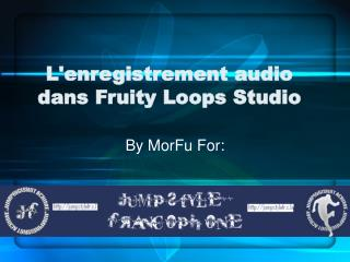 L'enregistrement audio dans Fruity Loops Studio