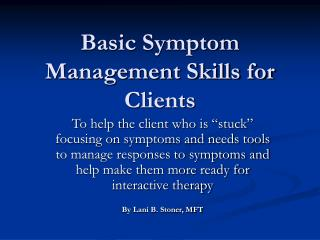 Basic Symptom Management Skills for Clients
