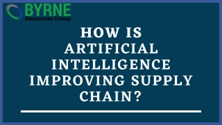 How is artificial intelligence improving supply chain?