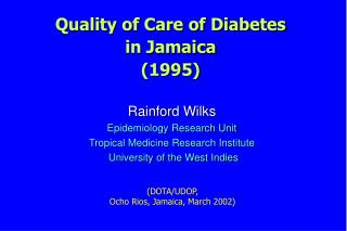 Quality of Care of Diabetes  in Jamaica (1995)