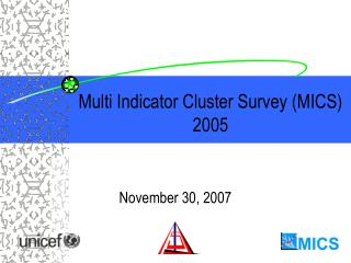 Multi Indicator Cluster Survey (MICS) 2005