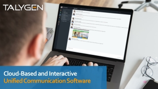 Cloud-Based and Interactive Unified Communication Software