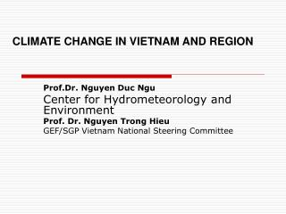 CLIMATE CHANGE IN VIETNAM AND REGION