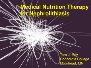 Medical Nutrition Therapy for  Nephrolithiasis