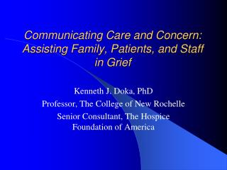 Communicating Care and Concern: Assisting Family, Patients, and Staff in Grief