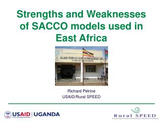 Strengths and Weaknesses of SACCO models used in East Africa