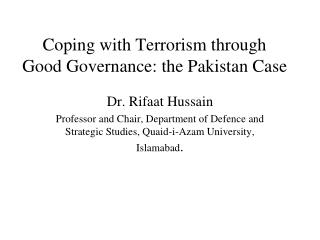 Coping with Terrorism through Good Governance: the Pakistan Case