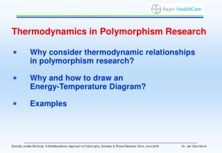 Thermodynamics in Polymorphism Research