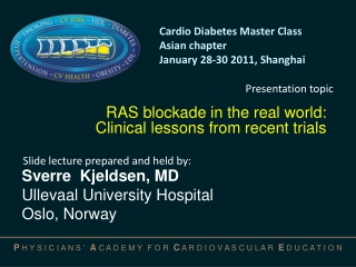 RAS blockade in the real world: Clinical lessons from recent trials
