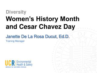 Diversity Women's History Month and Cesar Chavez Day