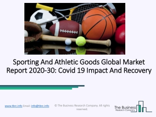 Sporting And Athletic Goods Market Analysis and Forecast Report 2030