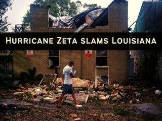 Hurricane Zeta slams Louisiana