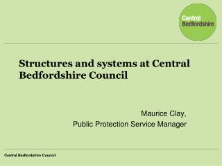 Structures and systems at Central Bedfordshire Council