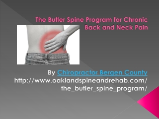 The Butler Spine Program By Chiropractor Bergen County