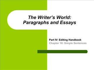 The Writer s World:  Paragraphs and Essays