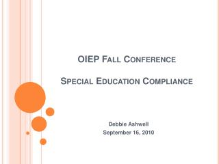 OIEP Fall Conference Special Education Compliance