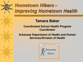 Hometown Hikers   Improving Hometown Health