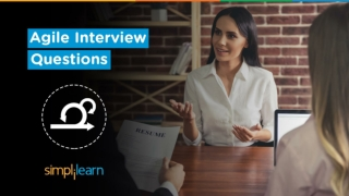 Agile Interview Questions And Answers   Agile Methodology Interview Questions & Answers  Simplilearn
